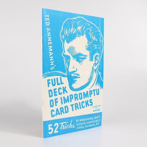 Ted Annemann's Full Deck of Impromptu Card Tricks - Theodore Annemann