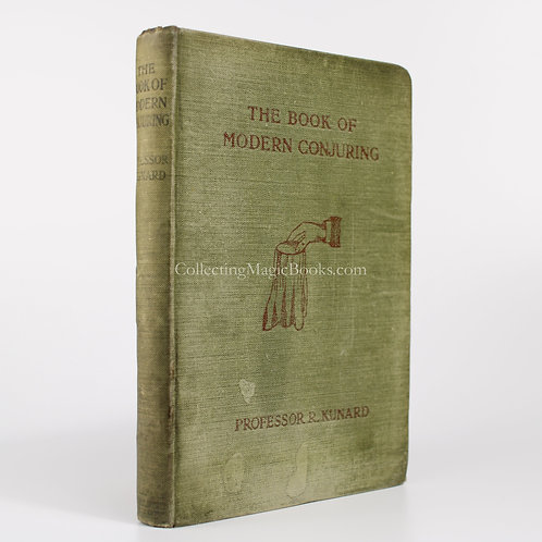 The Book of Modern Conjuring - Professor R. Kunard