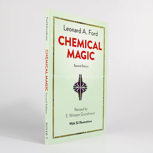 Chemical Magic - Leonard A. Ford and E. Winston Grundmeier
