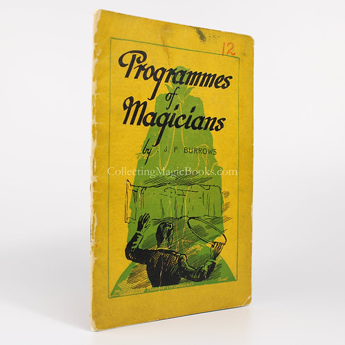 Programmes of Magicians - J. F. Burrows