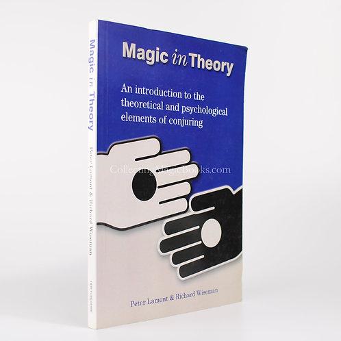 Magic in Theory - Peter Lamont and Richard Wiseman