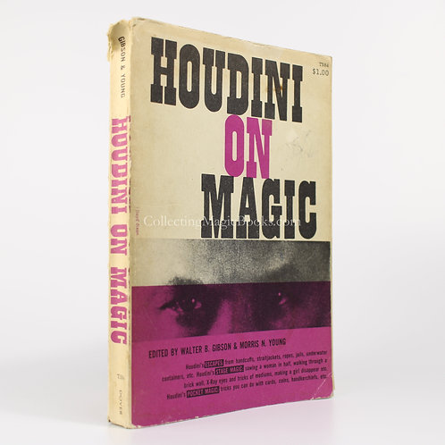 Houdini on Magic - Edited by Walter Gibson and Morris Young