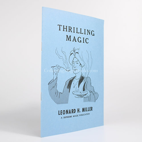 Thrilling Magic - Leonard H. Miller