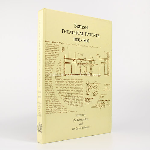 British Theatrical Patents1801-1900 - Terence Rees and David Wilmore