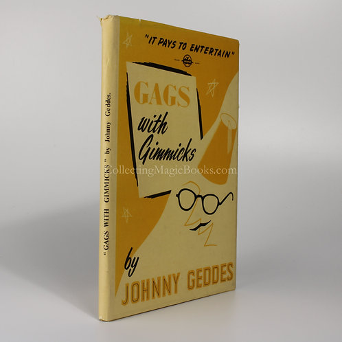 Gags with Gimmicks - Johnny Geddes