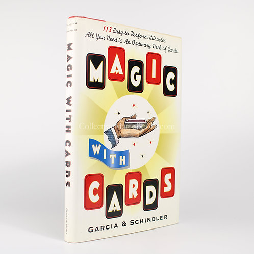 Magic with Cards - Frank Garcia and George Schindler