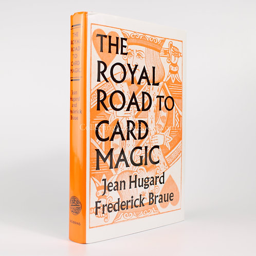 The Royal Road to Card Magic (Hardback) - Jean Hugard and Frederick Braue