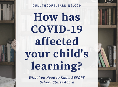 How Has Covid-19 Affected your Child's Learning?