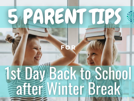 5 Parent Tips for Transitioning Back to Distance Learning after Winter Break