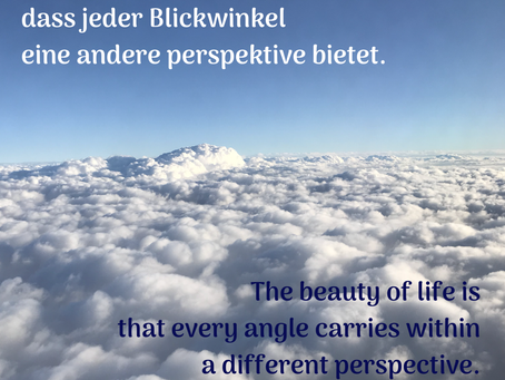 Eine andere Perspektive einnehmen / look at a different perspective