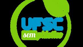 Projeto UFSC sem Plástico: pequenas mudanças de hábito, grandes impactos no meio ambiente