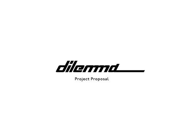 Dilemma Project Proposal