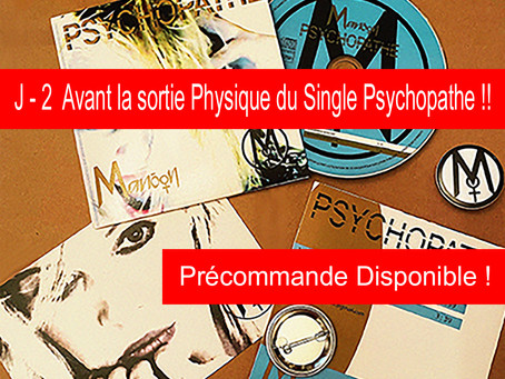 """J-2 Avant la sortie sur support physique CD du Single """"Psychopathe""""Manôon Chanteuse Française"""