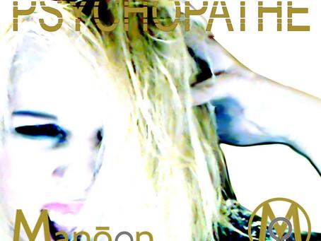 """La version numérique du CD """"Psychopathe"""" est à présent disponible dans la Boutique Manôon Chanteuse"""