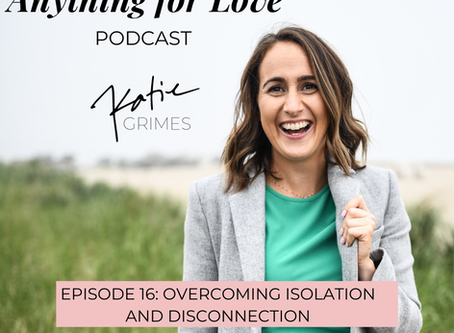 Overcoming Isolation and Disconnection
