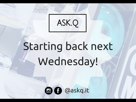 ASK Q Live Is Back!