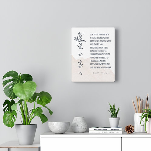 I am a mother - Canvas gallery wrap