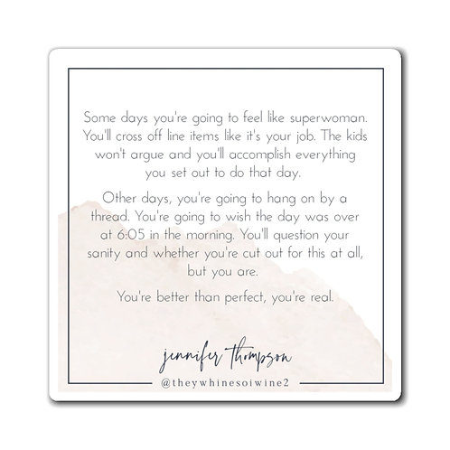 Some Days - Inspirational Quote Magnet