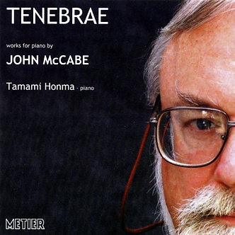 Tenebrae: Piano Works by John McCabe