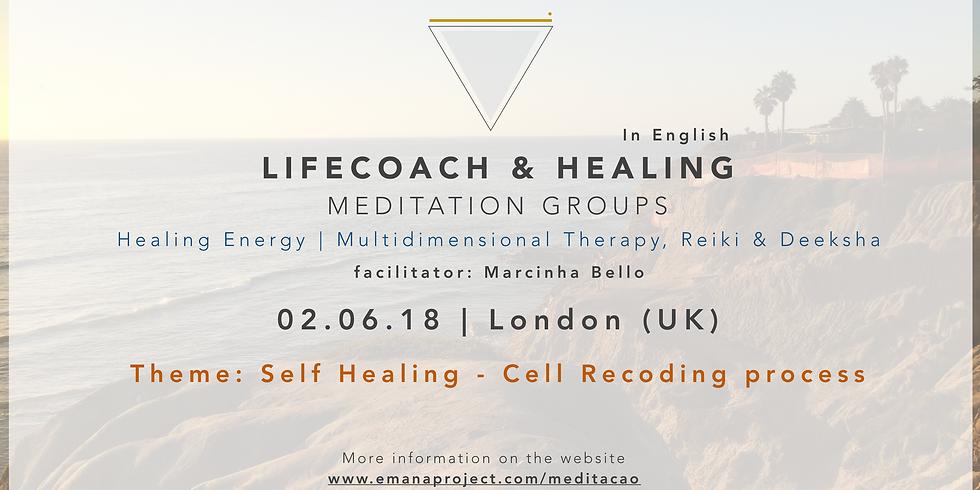 Coaching & Healing Meditation - 02.06.18 - Cell Recoding (Self Healing)