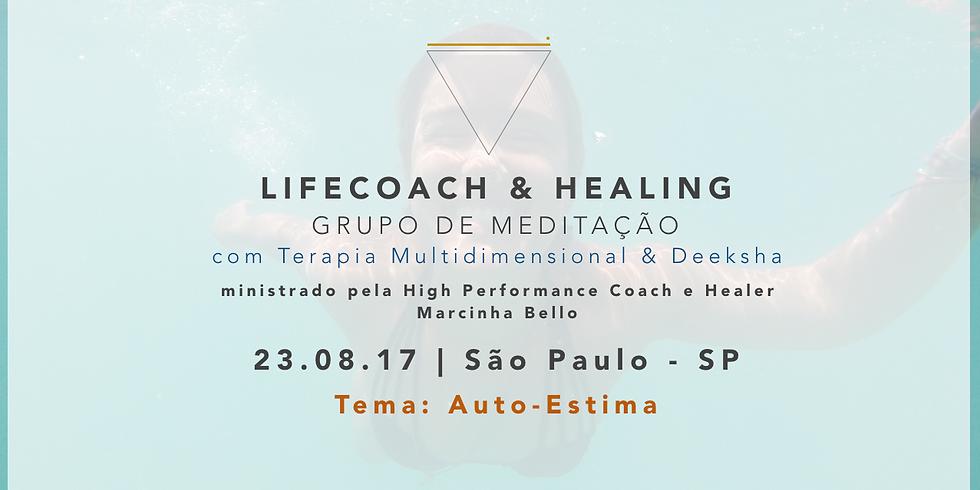 LifeCoach & Healing Grupo de Meditação em 23.08.17