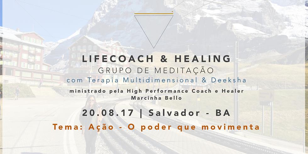 LifeCoach & Healing Grupo de Meditação em 20.08.17