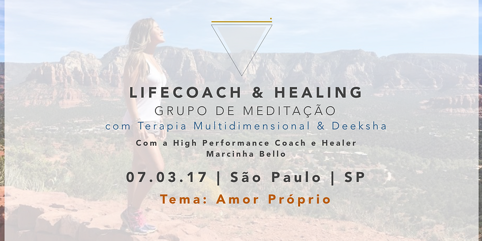 LifeCoach & Healing | Meditação 07.03 em SP