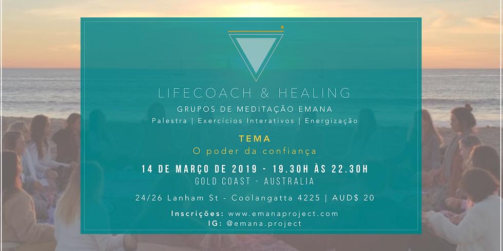 Meditação Coaching & Healing - 14.03.19 - O poder da Confiança - Gold Coast