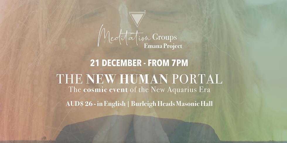 Meditation Groups || The new human portal and the cosmic event (New Aquarius Era)