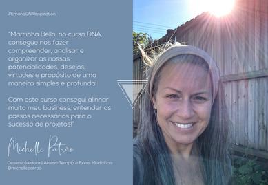 Michele Patrão - Depoimento DNA