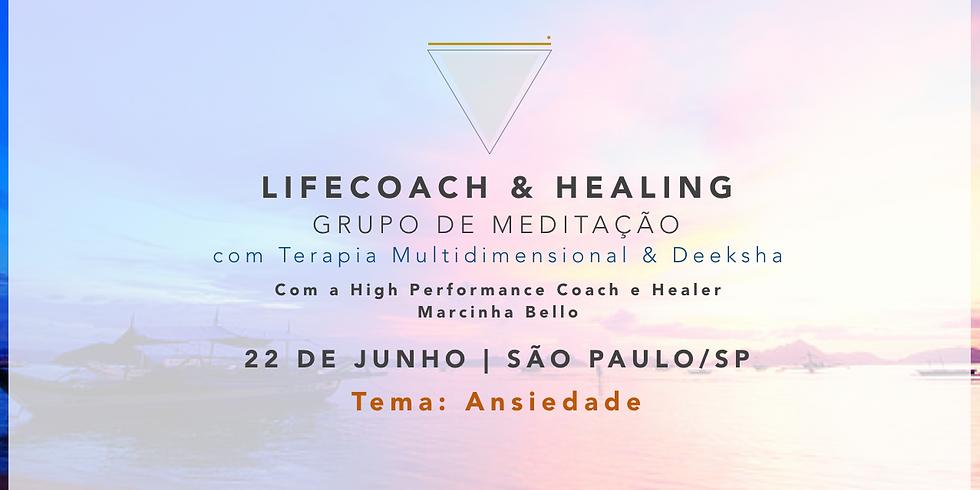 LifeCoach & Healing Grupo de Meditação em 18.05 SP (1)