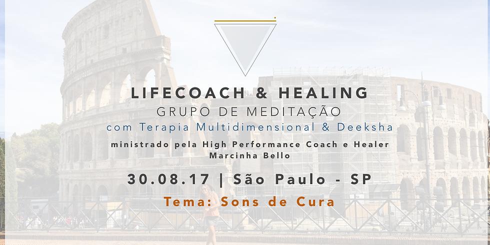 LifeCoach & Healing Grupo de Meditação em 30.08.17