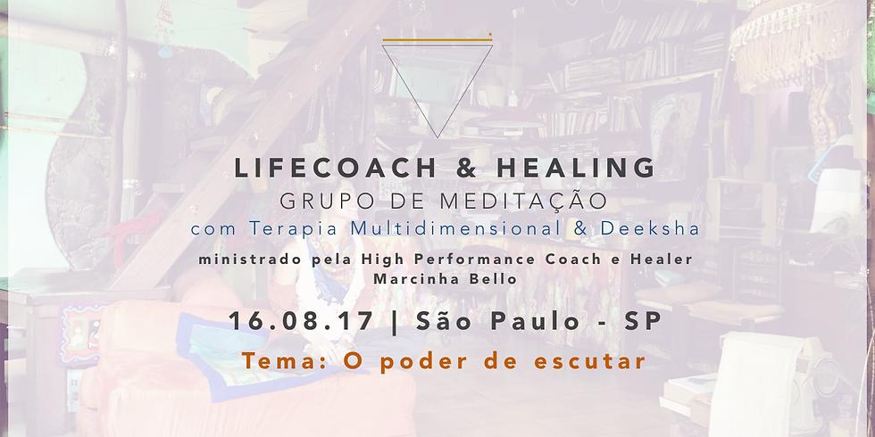 LifeCoach & Healing Grupo de Meditação em 16.08.17