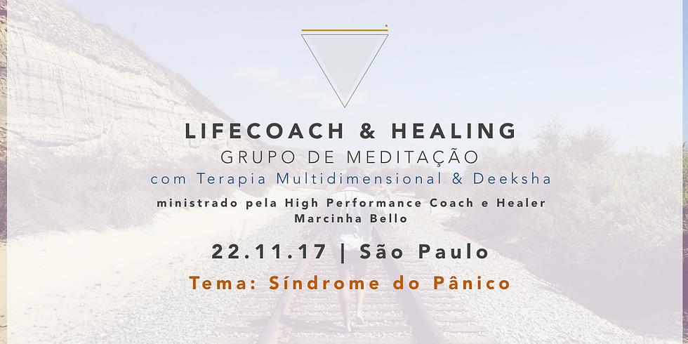 LifeCoach & Healing Grupo de Meditação dia 22.11.17 em SP!