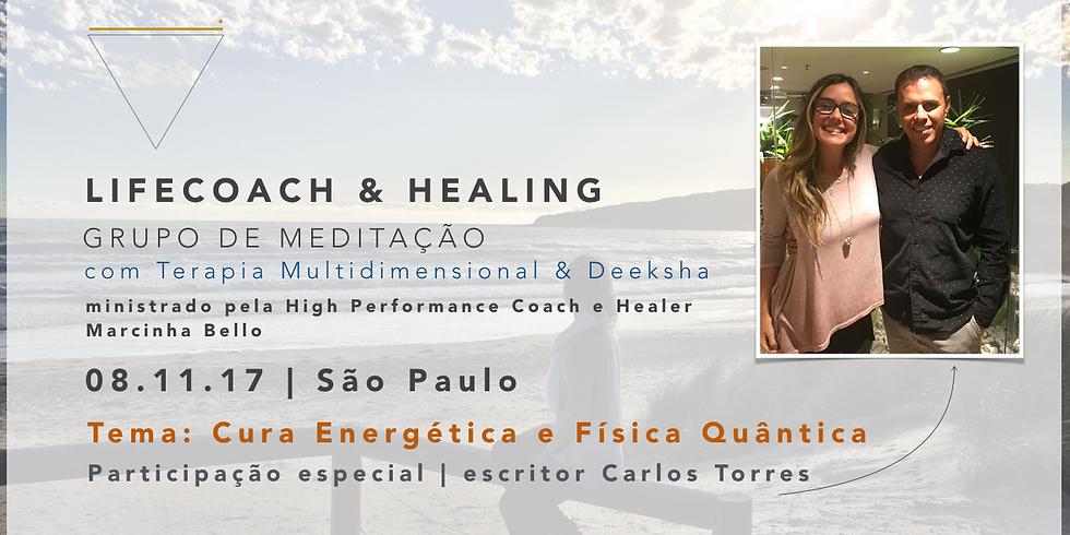 LifeCoach & Healing Grupo de Meditação dia 08.11.17 em SP!