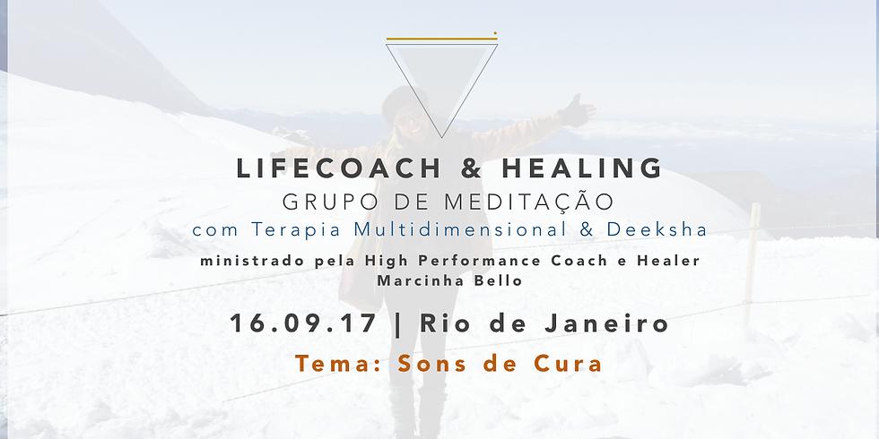 LifeCoach & Healing Grupo de Meditação em 16.09.17