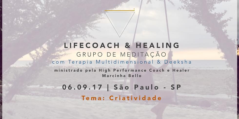 LifeCoach & Healing Grupo de Meditação dia 06.09.17 em SP!
