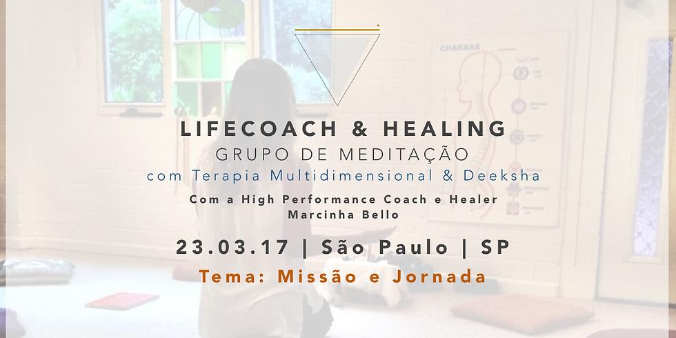 LifeCoach & Healing Grupo de Meditação em 23.03 SP