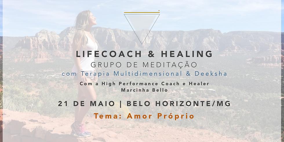 LifeCoach & Healing Grupo de Meditação em 21.05 BH