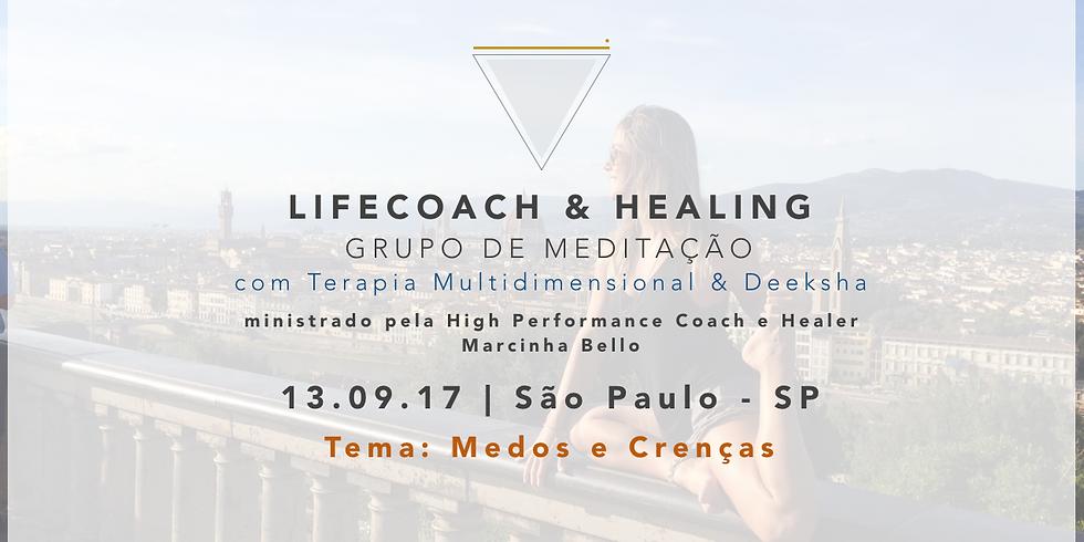 LifeCoach & Healing Grupo de Meditação dia 13.09.17 em SP!