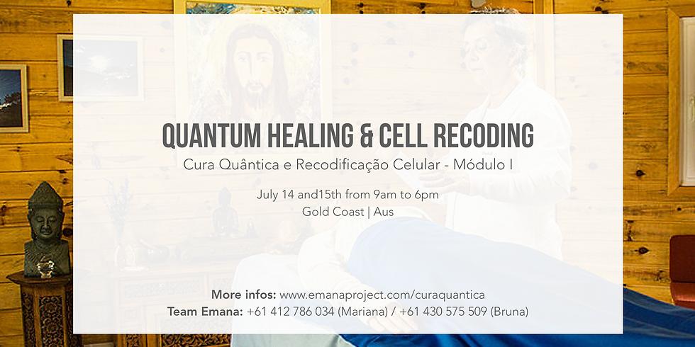 Quantum Healing & Cell Recoding I (Cura Quântica - modulo I)