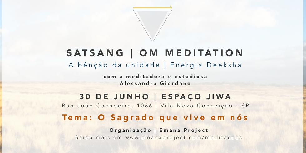 Satsang Om Meditation - 30.06 em SP