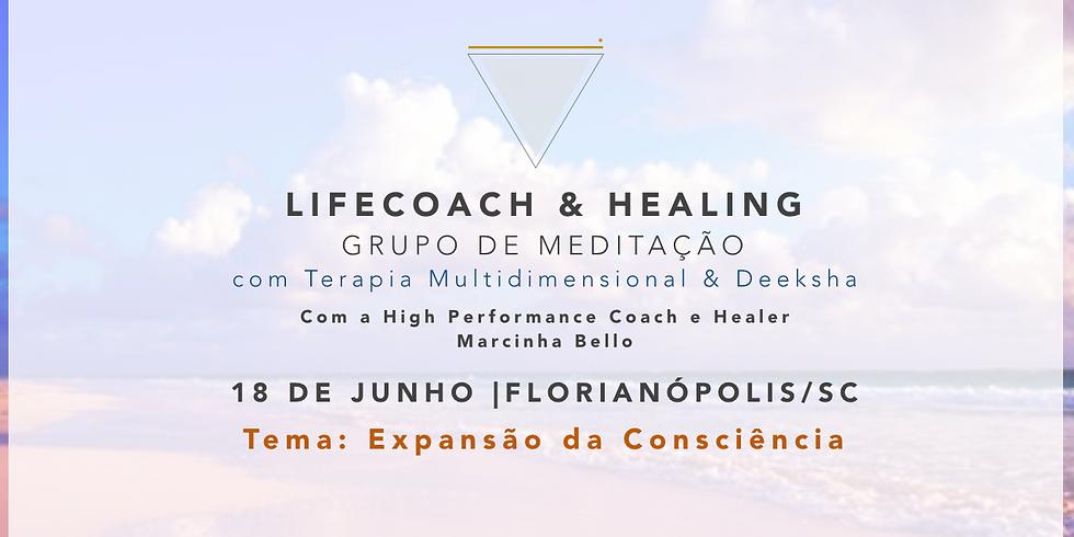 LifeCoach & Healing Grupo de Meditação em 21.05 BH (1)