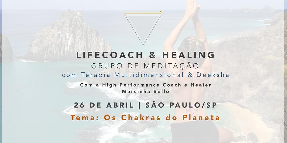 LifeCoach & Healing Grupo de Meditação em 27.04.17 SP