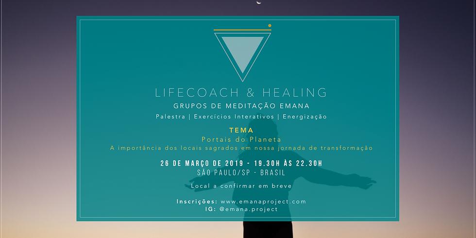Meditação Coaching & Healing - 26.03.19 - Portais do Planeta - SP