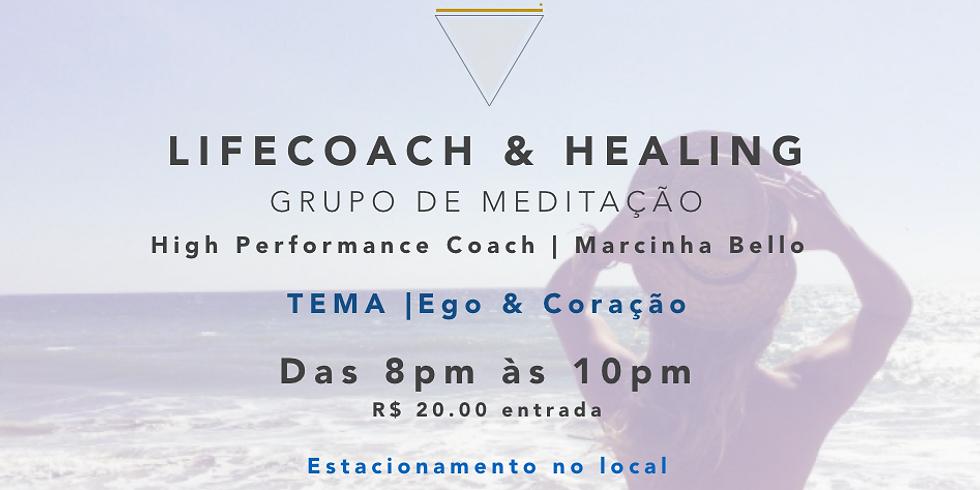 LifeCoach & Healing | Meditação 16.02 SP