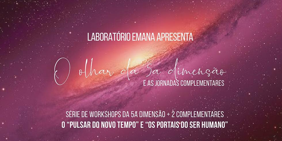 Laboratório Emana | O olhar da 5a dimensão + aulas complementares