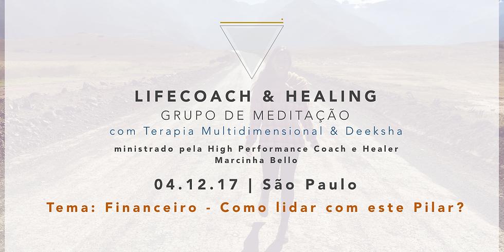 LifeCoach & Healing Grupo de Meditação dia 04.12.17 em SP!