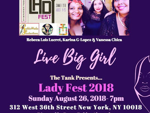 Live Big Girl at Lady Fest 2018!! See you there!