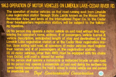 It's hard to say you didn't know: sign at the entrance to Moose River Plains